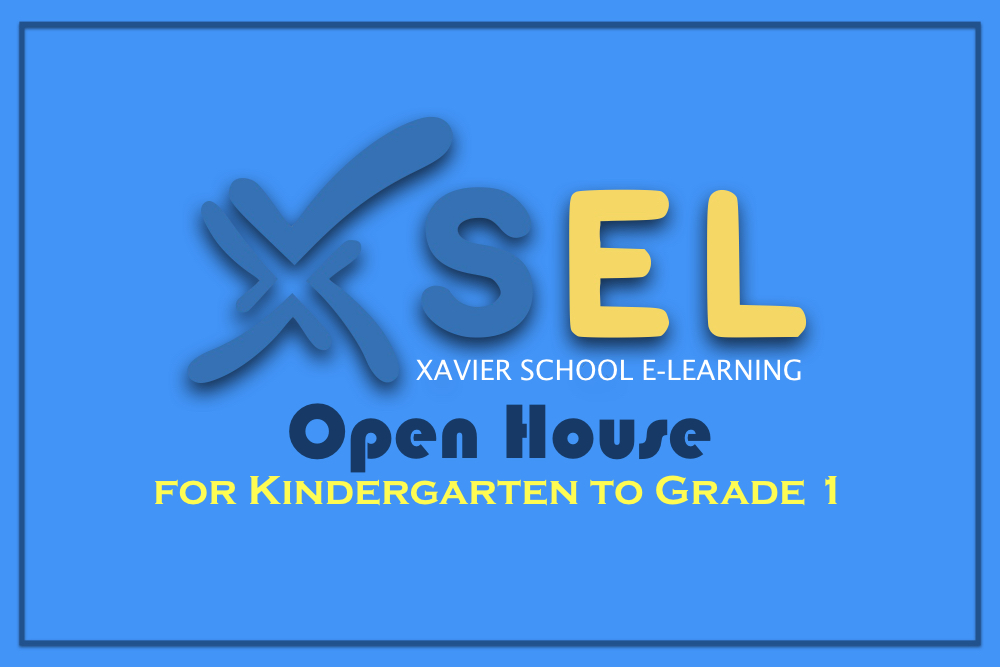 GS XSEL Open House for K to G1