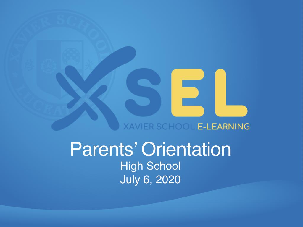 HS Parents' Oriention SY 2020-21