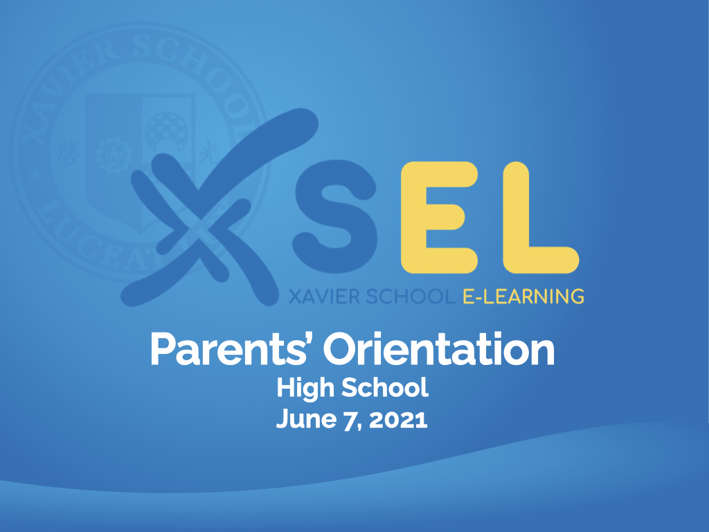 You are currently viewing HS Parents' Orientation for SY 2021–2022