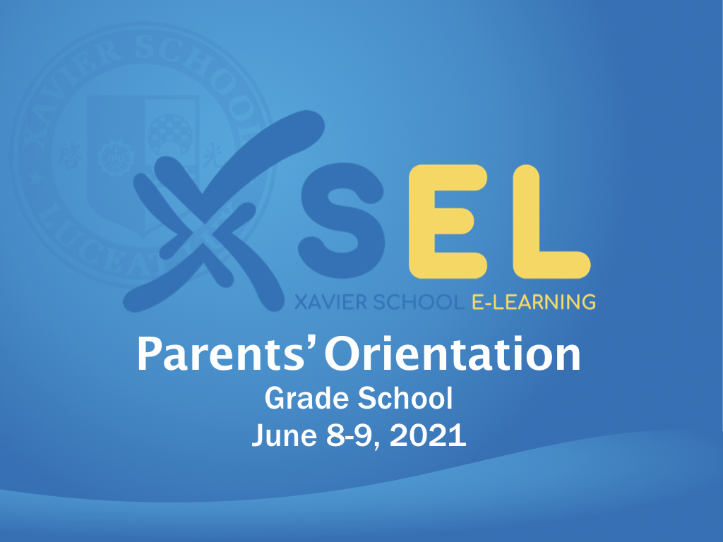 You are currently viewing GS Parents' Orientation for SY 2021–2022